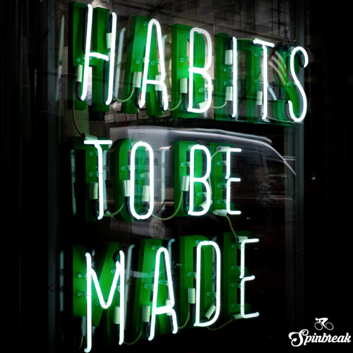 Objective: Happiness! Step #3 : New Habits